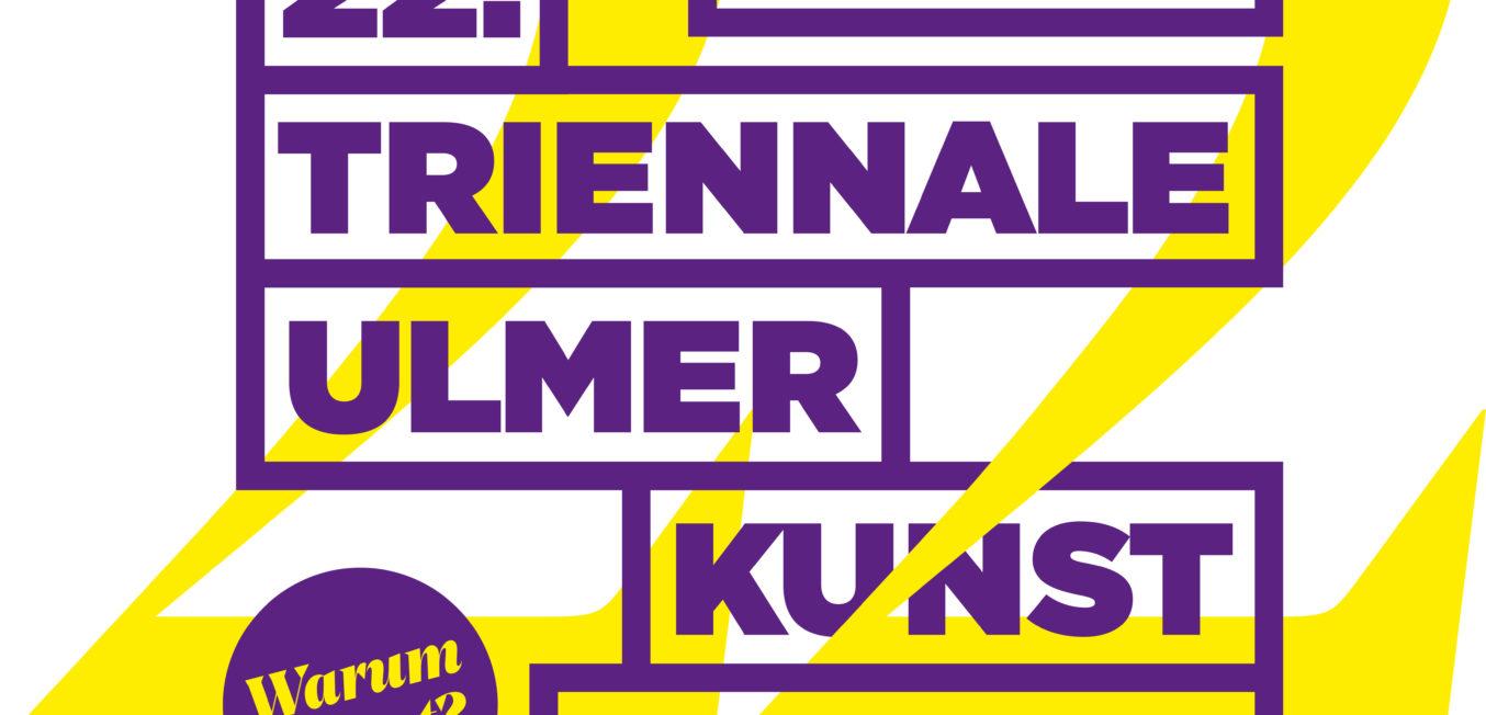 22. Triennale Ulmer Kunst